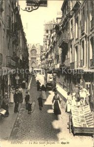 AK / Ansichtskarte Dieppe Seine Maritime Rue Saint Jacques en 1900 Kat. Dieppe