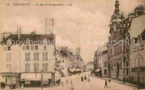 AK / Ansichtskarte Chaumont Haute Marne La Rue de Bruxereuilles Kat. Chaumont