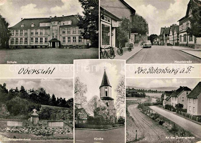 AK / Ansichtskarte Obersuhl Schule Kriegerdenkmal Hauptstrasse Kirche Zonengrenze Kat. Wildeck