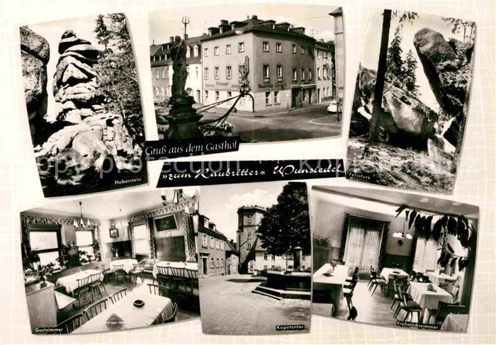 AK / Ansichtskarte Wunsiedel Haberstein Kopetentor Felssturz Gasthof zum Raubritter Kat. Wunsiedel
