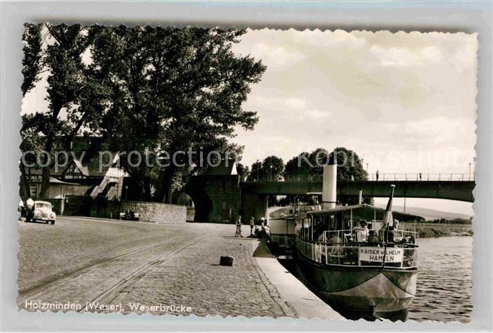 AK / Ansichtskarte Holzminden Weser Weserbruecke Kaiser Wilhelm Dampfer Hameln Kat. Holzminden