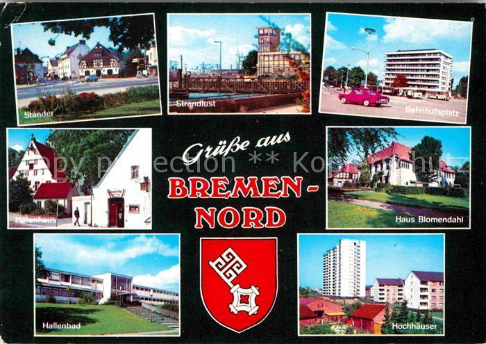 AK / Ansichtskarte Bremen Staender Strandlust Bahnhofsplatz Haus Blomendahl Hochhaeuser Hallenbad Kat. Bremen