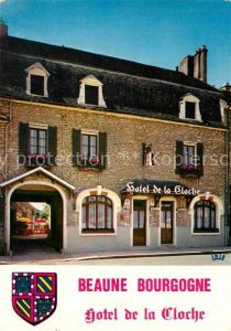 AK / Ansichtskarte Beaune Cote d Or Burgund Hotel de la Cloche Place Madeleine Kat. Beaune