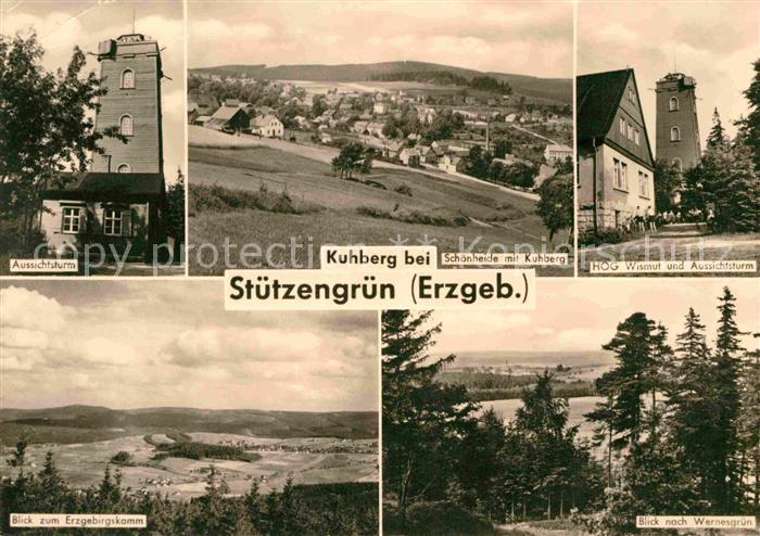 AK / Ansichtskarte Stuetzengruen Aussichtsturm Panorama Gaststaette Wismut Kuhberg Kat. Stuetzengruen