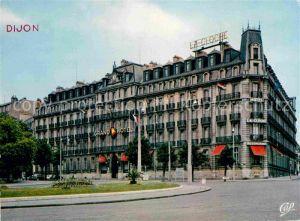 AK / Ansichtskarte Dijon Cote d Or Grand Hotel La Cloche Kat. Dijon