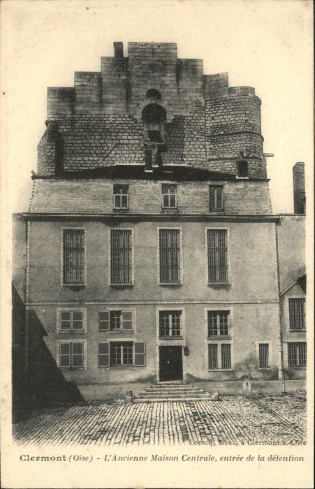 Clermont Ancienne Maison Centrale  *