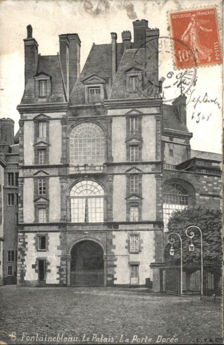 Fontainebleau Palais Porte Doree x