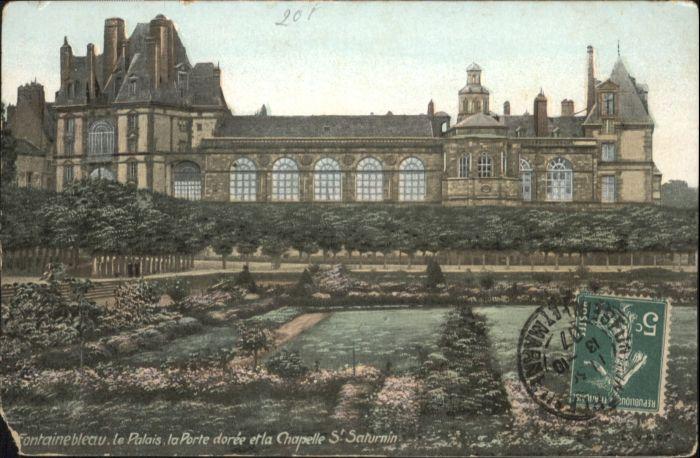 Fontainebleau Palais Porte Doree Chapelle St. Saturnin x