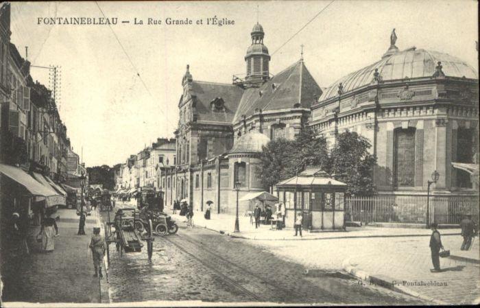 Fontainebleau Fontainebleau Rue Grande Eglise Strassenbahn  x /  /