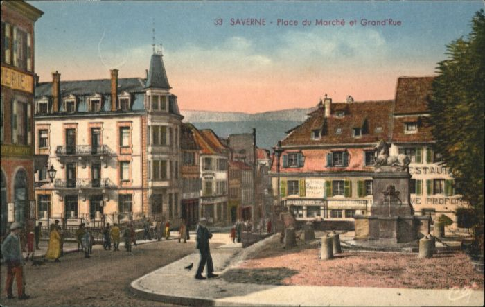 Saverne Place du Marche et Grand Rue *