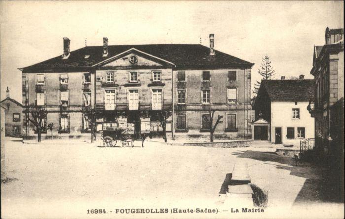 Fougerolles La Mairie *
