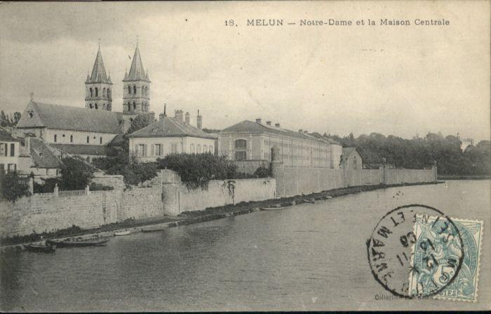 Melun Notre-Dame Maison Centrale x
