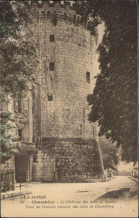 Chambery le Chateau des Ducs de Savoie Tour de l'ancien Manoir *