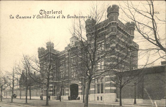 Charleroi la Caserne d'Artillerie et de Gendarmerie x