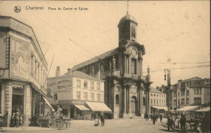 Charleroi Place du Centre Eglise *