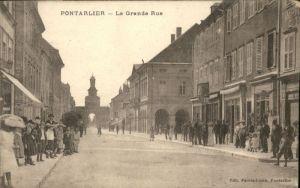 Pontarlier la grande Rue *
