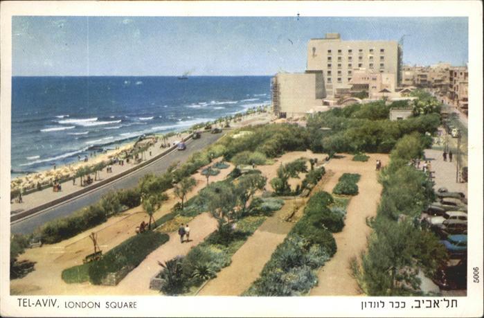 AK / Ansichtskarte Tel-Aviv Tel-Aviv London Square x / Israel /Israel
