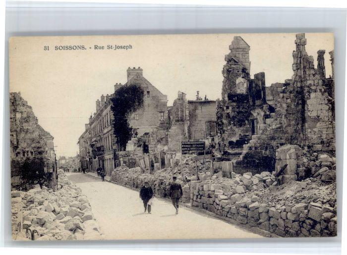 AK / Ansichtskarte Soissons Soissons Rue St. Joseph Zerstoerung * /  /