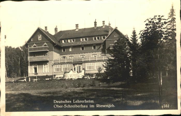 Ober Schreiberhau Deutsches Lehrerheim Riesengebirge