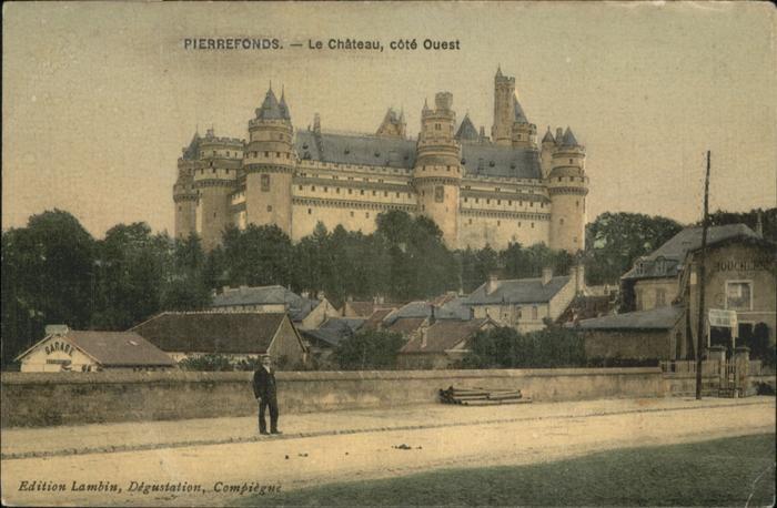 Pierrefonds Le Chateau cote Ouest /  /