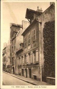 AK / Ansichtskarte Dole Maison natale de Pasteur