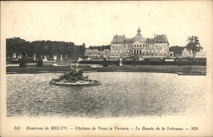 AK / Ansichtskarte Melun Chateau Vaux Vicomte Bassin Tritonne Kat. Melun