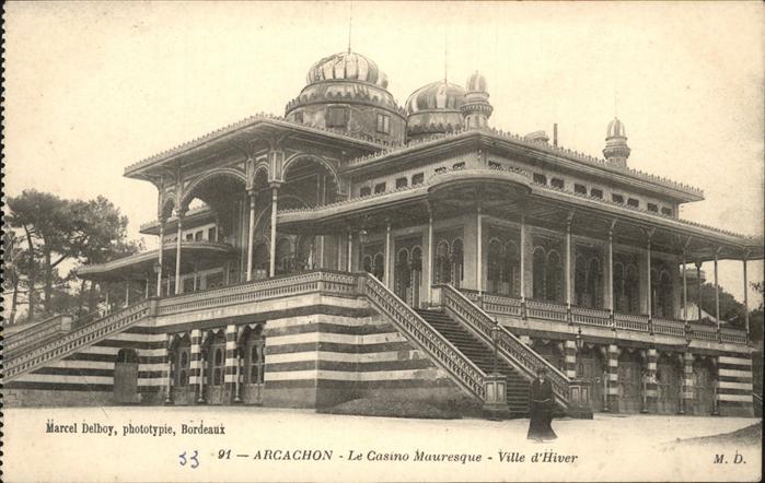 Arcachon Casino Mauresque  Kat. Arcachon