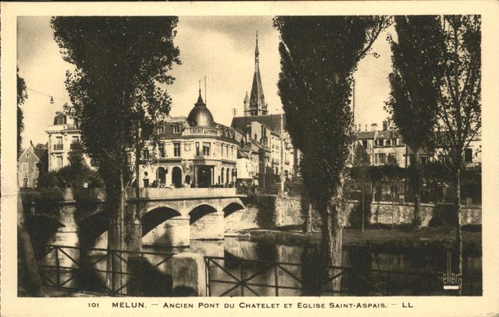 Melun Ancien Pont Eglise Saint Aspais Kat. Melun