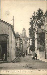 AK / Ansichtskarte Bar-le-Duc Rue Traversiere St Antoine  Kat. Bar-le-Duc