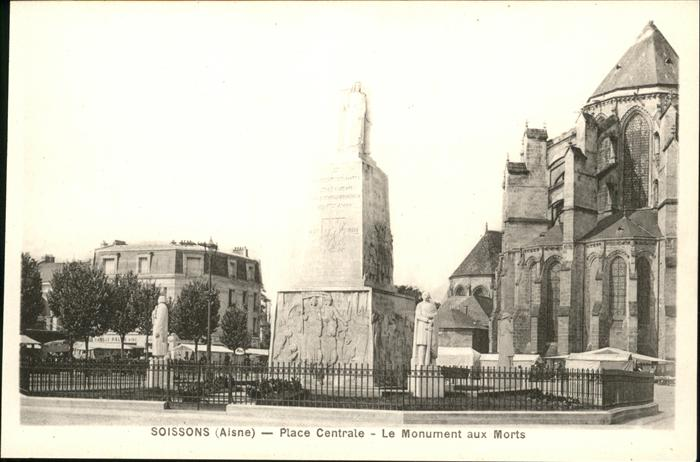 Soissons Place Centrale Monument aux Morts Kat. Soissons