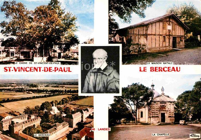 AK / Ansichtskarte Saint Vincent de Paul Landes Le Berceau Le Chene Chapelle Maison Natale de Vincent de Paul Portrait Kat. Saint Vincent de Paul