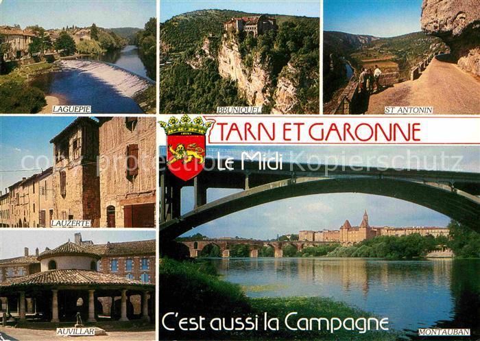 AK / Ansichtskarte Montauban Pont Region Tarn et Garonne Laguepie Lauzerte Auvillar Bruniquel St Antonin Kat. Montauban