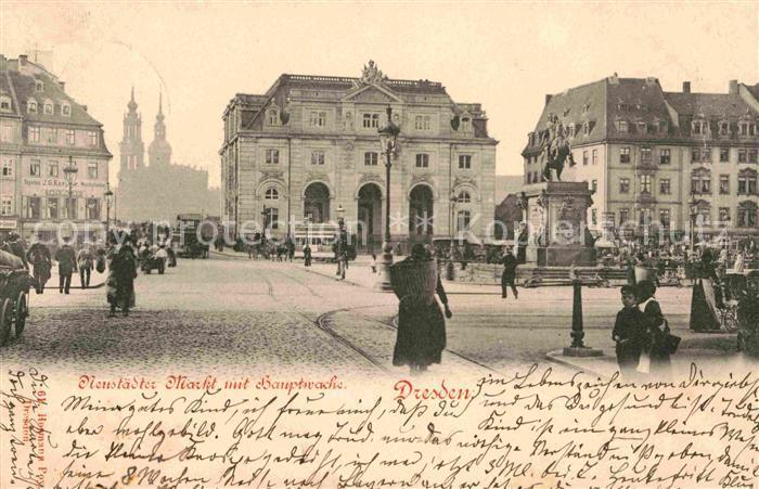 AK / Ansichtskarte Dresden Neustaedter Markt mit Hauptwache Kat. Dresden Elbe