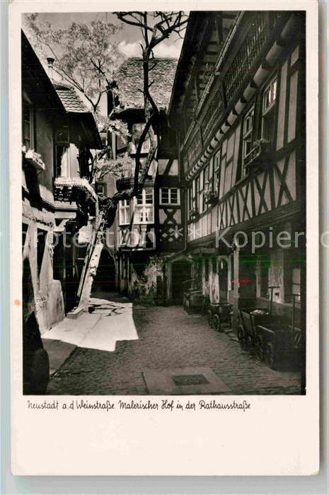 AK / Ansichtskarte Neustadt Weinstrasse Hof in der Rathausstrasse Kat. Neustadt an der Weinstr.