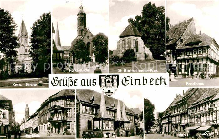 AK / Ansichtskarte Einbeck Niedersachsen Kirche St Bartholomae Kapelle Brodhaus Markt Rathaus Marktstrasse Kat. Einbeck