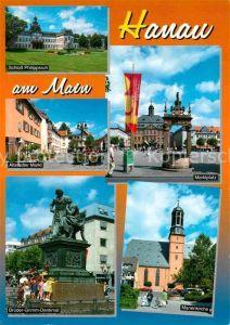 AK / Ansichtskarte Hanau Main Schloss Philippsruh Altstaedter Markt Marktplatz Brueder Grimm Denkmal Kat. Hanau