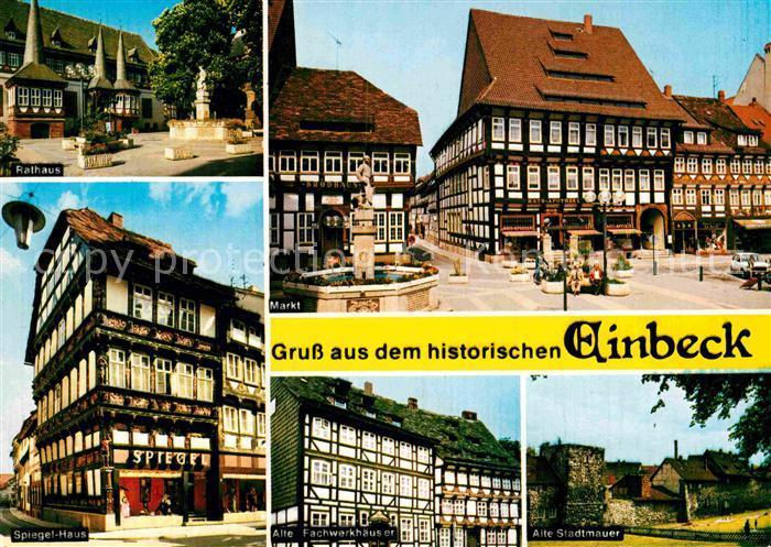 AK / Ansichtskarte Einbeck Niedersachsen Rathaus Markt Brunnen Fachwerkhaeuser Spiegelhaus Stadtmauer Kat. Einbeck