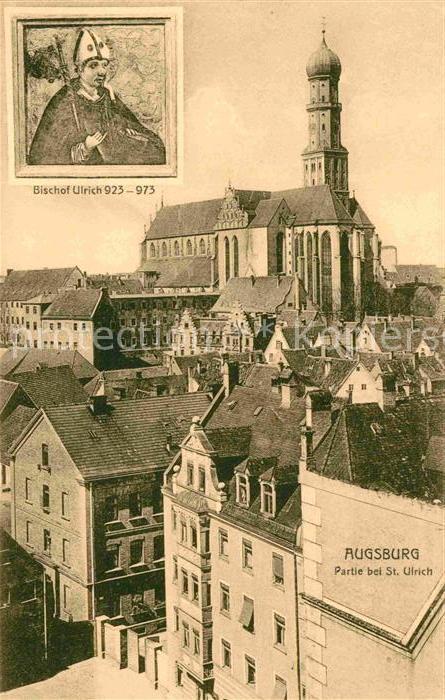 AK / Ansichtskarte Augsburg Partie bei St Ulrich Bischof Ulrich Portrait Kat. Augsburg