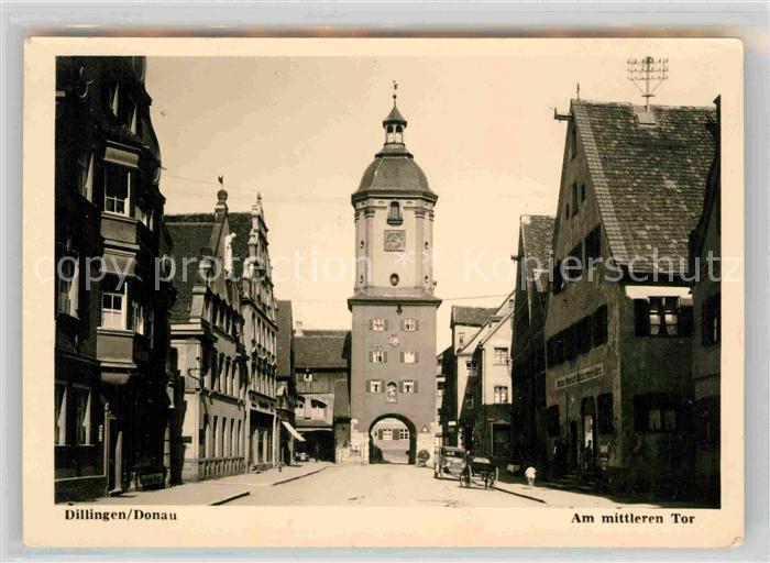 AK / Ansichtskarte Dillingen Donau Am mittleren Tor Kat. Dillingen a.d.Donau