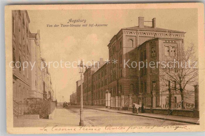 AK / Ansichtskarte Augsburg Von der Tann Strasse mit Infanterie Kaserne Kat. Augsburg