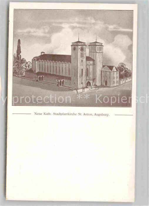 AK / Ansichtskarte Augsburg Neue Kath Stadtpfarrkirche St Anton Kat. Augsburg