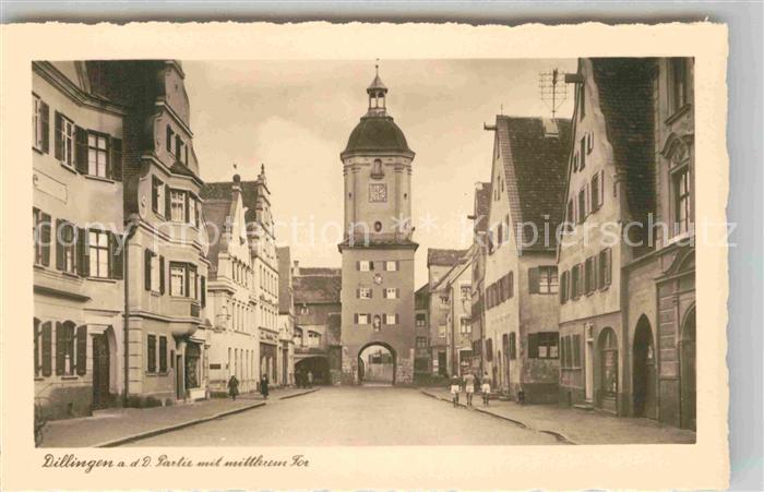 AK / Ansichtskarte Dillingen Donau Tor Kat. Dillingen a.d.Donau