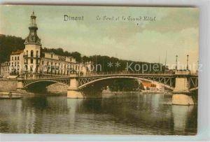 AK / Ansichtskarte Dinant Wallonie Le Pont et le Grand Hotel Kat. Dinant
