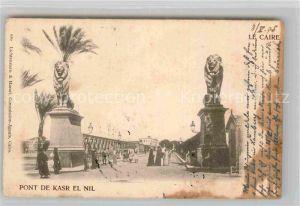 AK / Ansichtskarte Kairo Pont de Kasr el Nil Kat. Aegypten