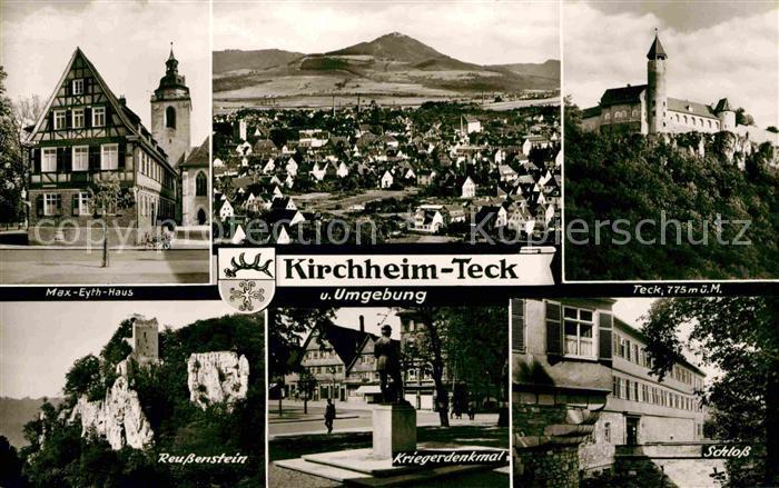 AK / Ansichtskarte Kirchheim Teck Max Eyth Haus Stadtblick Schloss Reussenstein Kriegerdenkmal Kat. Kirchheim unter Teck