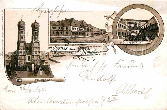 AK / Ansichtskarte Muenchen Frauenkirche Kgl. Hofbrauhaus  Kat. Muenchen