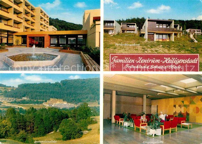 AK / Ansichtskarte Heiligenstadt Oberfranken Familien Zentrum Heiligenstadt Kat. Heiligenstadt i.OFr.