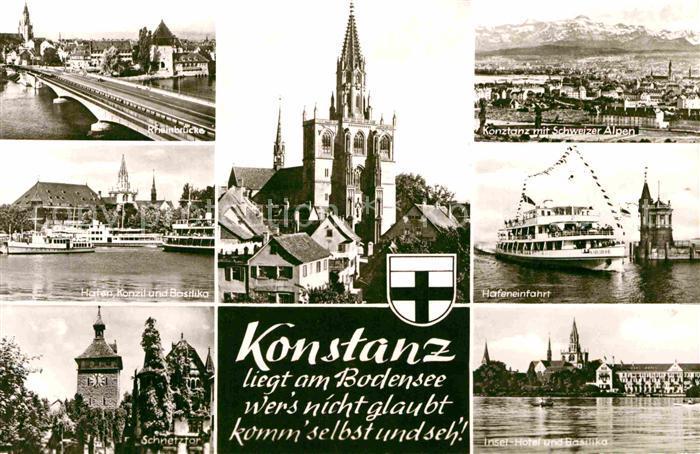 AK / Ansichtskarte Konstanz Bodensee Rheinbruecke Muenster Panorama Konzil und Basilika Hafeneinfahrt Schnetztor Insel Hotel Kat. Konstanz