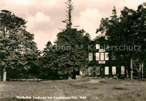 AK / Ansichtskarte Friedrichroda Waldkaffee Tanzbuche Kat. Friedrichroda