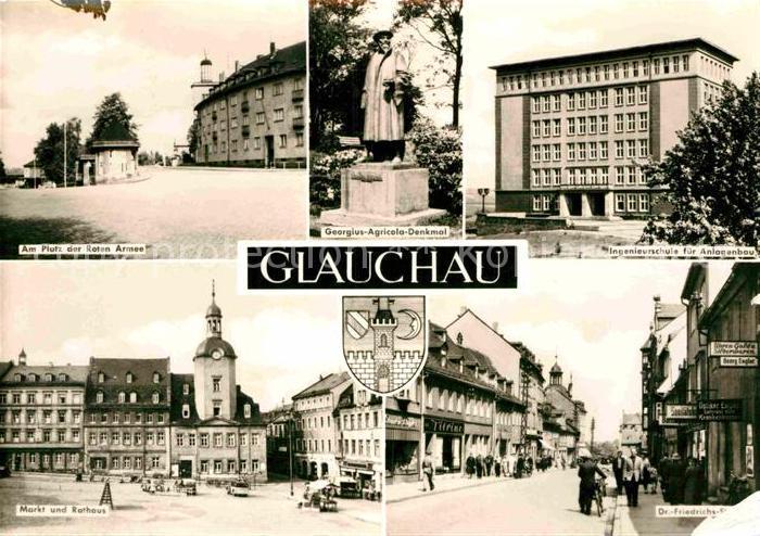 AK / Ansichtskarte Glauchau Platz der Roten Armee Georgius Agricola Denkmal Ingenieurschule Dr Friedrichs Strasse Markt Rathaus Kat. Glauchau